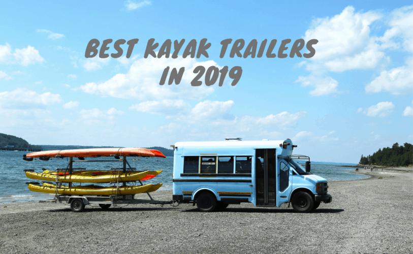 best kayak trailers in 2019